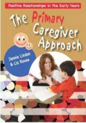 The Primary Caregiver Approach