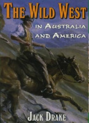 Wild West in Australia and America