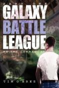 Galaxy Battle League - Part One