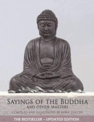 Sayings of the Buddha and Other Masters