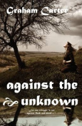 Against the Unknown