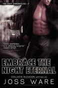 Embrace the Night Eternal