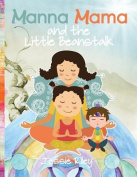 Manna Mama and the Little Beanstalk Coloring Book