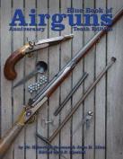 Blue Book of Airguns, 10th Anniversary Edition