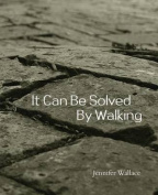 It Can Be Solved By Walking