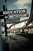 Education or Imitation?