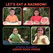 Let's Eat a Rainbow