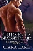 Curse of a Dragon's Claim