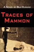 Traces of Mammon