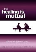The Healing Is Mutual