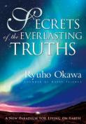 Secrets of the Everlasting Truths