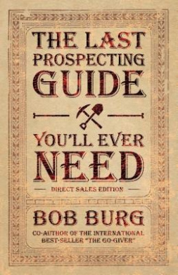 The Last Prospecting Guide You'll Ever Need: Direct Sales Edition