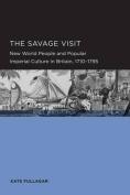 The Savage Visit
