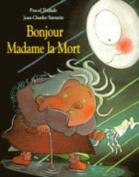 Teulade/Bonjour Madame LA Mort [FRE]
