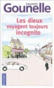Les Dieux Voyagent Toujours Incognito [FRE]