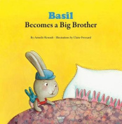 Basil Becomes a Big Brother (My Little Picture Books