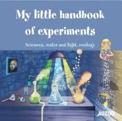 My Little Handbook of Experiments