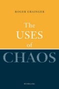 The Uses of Chaos