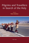 Pilgrims and Travellers in Search of the Holy