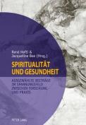 Spiritualitaet und Gesundheit- Spirituality and Health