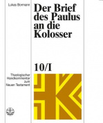 Der Brief Des Paulus an Die Kolosser (Theologischer Handkommentar Zum Neuen Testament