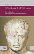Hellenisierung Des Christentums Geschichte Und Bedeutung Eines Umstrittenen Konzepts (Forum Theologische Literaturzeitung  [GER]