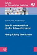 Familie: Verwandtschaft, Die Den Unterschied Macht / Family