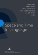Space and Time in Language
