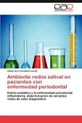 Ambiente Redox Salival En Pacientes Con Enfermedad Periodontal [Spanish]