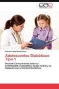 Adolescentes Diabeticos Tipo 1 [Spanish]