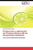 Produccion y Aplicacion de Protopectinasa-Se de Geotrichum Klebahnii [Spanish]