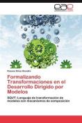 Formalizando Transformaciones En El Desarrollo Dirigido Por Modelos [Spanish]