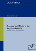 Therapie Statt Strafe in Der Suchtkrankenhilfe [GER]