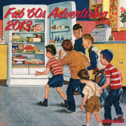 2013 Fab 60's Advertising Wall Calendar