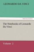 The Notebooks of Leonardo Da Vinci