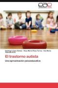 El Trastorno Autista [Spanish]