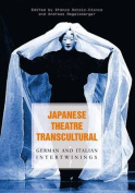 Japanese Theatre Transcultural