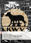 Der Kurt Wolff Verlag [GER]