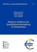 Moderne Verfahren Der Qualit Tsberichterstattung Im Krankenhaus, Band 9 [GER]