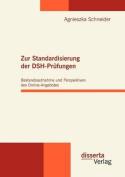 Zur Standardisierung Der Dsh-PR Fungen [GER]