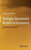 Multiple Decrement Models in Insurance