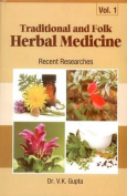 Traditional and Folk Herbal Medicine