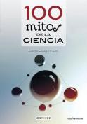 100 Mitos de La Ciencia  [Spanish]