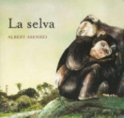 La Selva [Board Book] [Spanish]