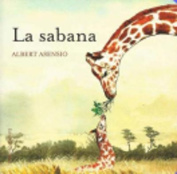 La Sabana = Savannah [Board Book] [Spanish]
