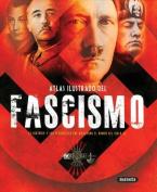 Atlas Ilustrado del Fascismo [Spanish]