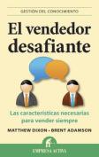El Vendedor Desafiante [Spanish]