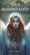 The The Book of Shadows Tarot: Volume I