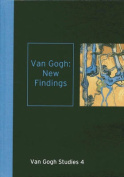 Van Gogh: New Findings
