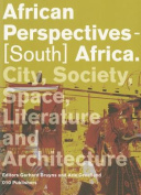 African Perspectives - South Africa. City, Society, Politics and Architecture